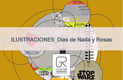 GR_ILUSTRACIONES_Días de Nada y Rosas